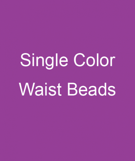 single color waist beads
